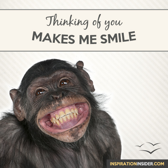 Thinking of You Makes Me Smile | Inspirational ...