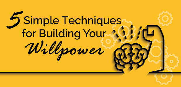 5 Simple Techniques for Building Your Willpower | @2inspiredaily